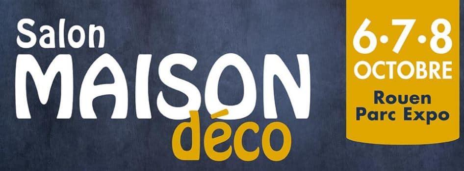Hase présent au Salon Maison & Déco de Rouen (76) – 6 au 8 octobre 2017
