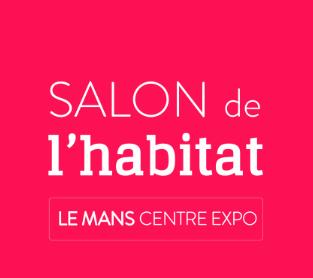 Hase présent au Salon de l'Habitat du Mans (72) du 15 au 17 mars 2019